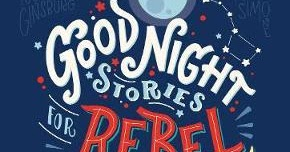 goodnight stories for rebel girls review